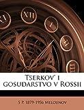 Tserkov' I Gosudarstvo V Rossii, S. p. 1879-1956 Melgunov, 114956055X