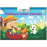 Podemos Comer Plantas=We Can Eat the Plants (English and Spanish Edition)