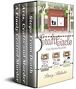 Craft Circle Cozy Mystery Boxed Set: Books 1 - 3 by [Alabaster, Stacey]