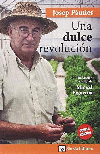 Descargar Libro Dulce Revolucion, Una Josep Pamies