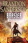 Brasier (Coeur d'acier, Tome 2) (Fantastique) par Sanderson