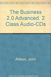 The Business 2.0: Advanced / 2 Class Audio-CDs