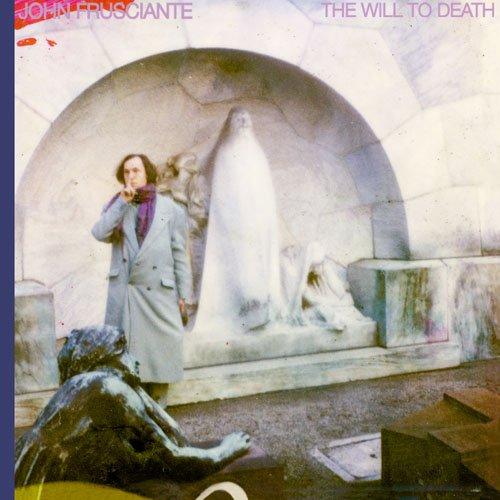 Will To Death (John Frusciante Best Guitarist)
