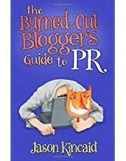 The Burned-Out Blogger's Guide to PR