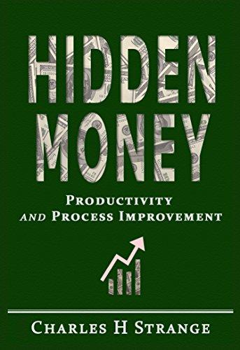 amazon com hidden money productivity and process improvement