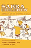Sabra Children, Azriel Louis Eisenberg and Leah Ain Globe, 0824601025