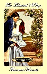 Regency: Georgian Romance - The Admiral's Prize - Murder & Mystery. (The Trevellians' of New-Lyn)