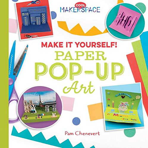 Download Make It Yourself! Paper Pop-Up Art (Cool Makerspace) pdf epub
