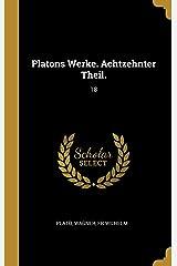 Platons Werke. Achtzehnter Theil.: 18 Pasta dura
