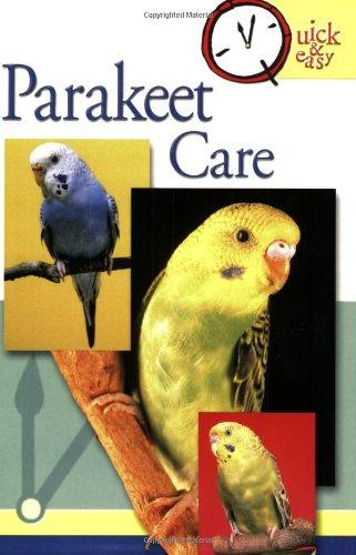 Read Online Parakeet Care (Quick & Easy) pdf epub