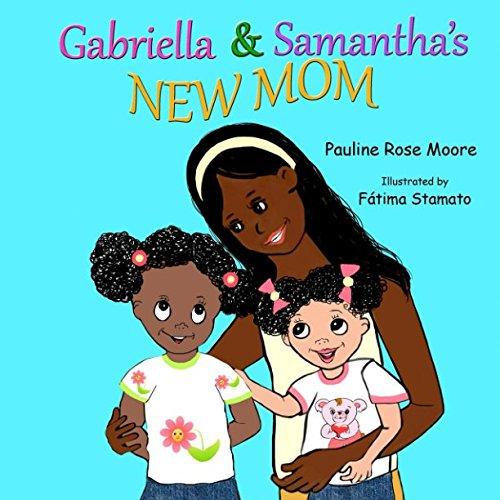 Download Gabriella & Samantha's New Mom (Volume 1) ebook