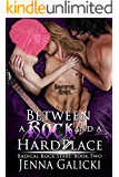 Between a Rock and a Hard Place (Radical Rock Stars Book 2)