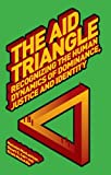 img - for The Aid Triangle: Recognizing the Human Dynamics of Dominance, Justice and Identity (Palgrave Development Studies Series) book / textbook / text book