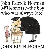 John Patrick Norman Mchennessy, John Burningham, 0375952209