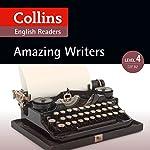 Amazing Writers: B2 (Collins Amazing People ELT Readers) | Katerina Mestheneou - adaptor,Fiona MacKenzie - editor