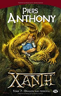Xanth, Tome 7 : Dragon sur piédestal par Anthony