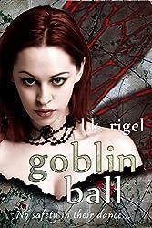 Goblin Ball (Wyrd and Fae Book 5)
