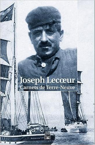 Lire CARNETS DE TERRE-NEUVE (1905-1941) pdf epub