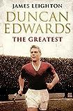 Duncan Edwards: The Greatest (Cousins' War)