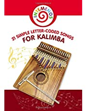 21 Simple Letter-Coded Songs for Kalimba: Kalimba Sheet Music for Beginners