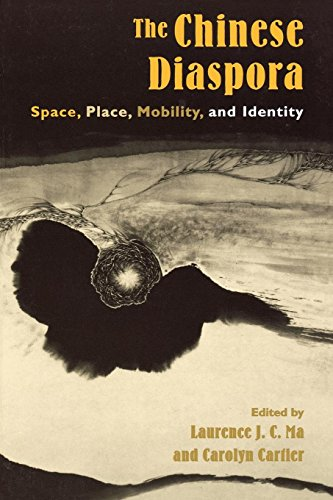 (The Chinese Diaspora: Space, Place, Mobility, and Identity (Why of Where))