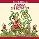 Anna Hibiscus Audiobook by  Atinuke Narrated by Mutiyat Ade-Salu