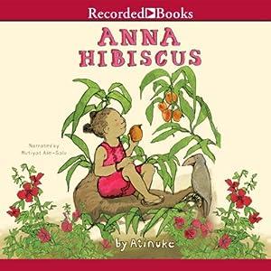 Anna Hibiscus Audiobook
