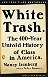 download ebook white trash: the 400-year untold history of class in america pdf epub