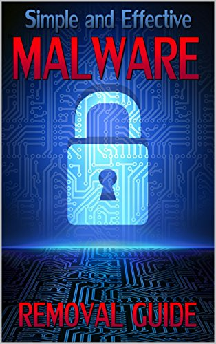 Simple and Effective Malware Removal