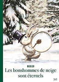 Les bonshommes de neige sont éternels par Thierry Dedieu