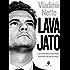 Lava Jato: O juiz Sergio Moro e os bastidores da operação que abalou o Brasil