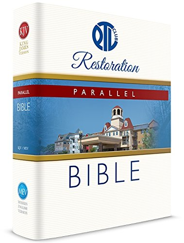 PTL Club Restoration Parallel Bible (KJV and MEV) 2014 (Club Ptl)