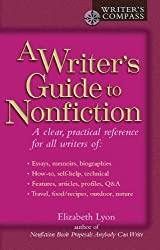 Writer's Guide to Nonfiction (Writer's Compass (Perigee))