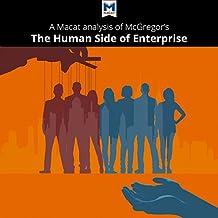 A Macat Analysis of Douglas McGregor's The Human Side of Enterprise