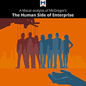 A Macat Analysis of Douglas McGregor's The Human Side of Enterprise Audiobook