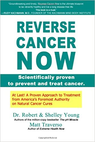 Buy Reverse Cancer Now: Scientifically Proven to Prevent and Treat