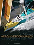 img - for Aero-hydrodynamics and the Performance of Sailing Yachts: The Science Behind Sailing Yachts and Their Design book / textbook / text book