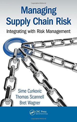 Managing Supply Chain Risk: Integrating with Risk Management