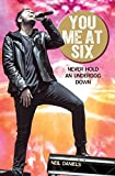 download ebook you me at six: never hold an underdog down by neil daniels (2016-03-01) pdf epub