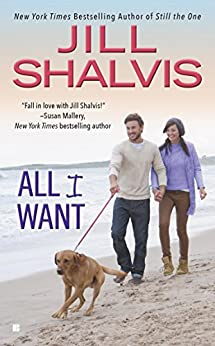 All I Want (An Animal Magnetism Novel) by [Shalvis, Jill]