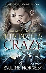 This Devil is Crazy (The Devil's Prophets Book 1)