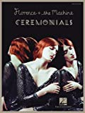 Florence + the Machine - Ceremonials, Florence + The Machine, 1458422763