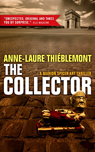 The Collector: A Marion Spicer Art Mystery