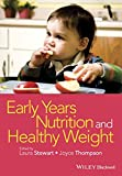 Early Years Nutrition and Healthy Weight, , 1118792440