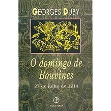 Domingo De Bouvines. 27 De Julho 1214