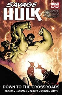 Amazon savage hulk volume 1 the man within 9780785190431 savage hulk vol 2 down to the crossroads fandeluxe Image collections