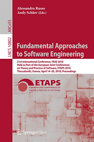es to Software Engineering: 21st International Conference, FASE 2018, Held as Part of the European Joint Conferences on Theory and ... Science and General Issues Book 10802) ()