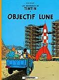 Obectif Lune (Les Aventures De Tintin)