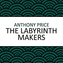 The Labyrinth Makers Audiobook by Anthony Price Narrated by Simon Schatzberger
