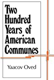 img - for Two Hundred Years of American Communes (Centennial Histories) book / textbook / text book